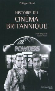 livre-une-histoire-du-cinema-britannique-philippe-pilard